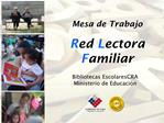 Mesa de Trabajo Red Lectora Familiar