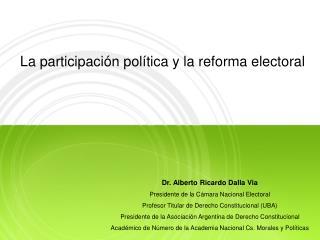 La participaci n pol tica y la reforma electoral