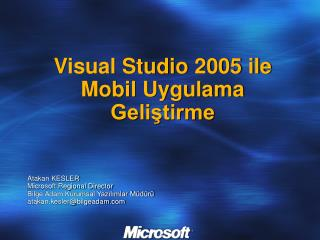 Visual Studio 2005 ile Mobil Uygulama Gelistirme