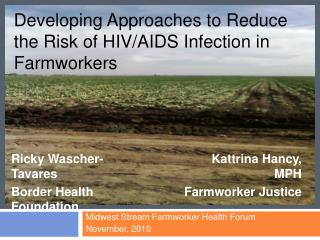 Developing Approaches to Reduce the Risk of HIV