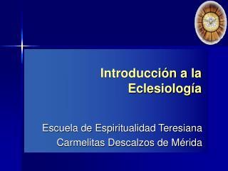 Introducci n a la  Eclesiolog a