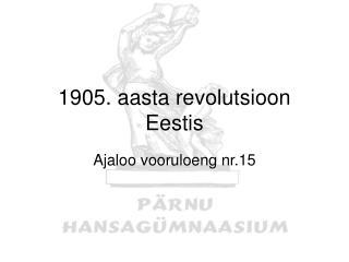 1905. aasta revolutsioon Eestis
