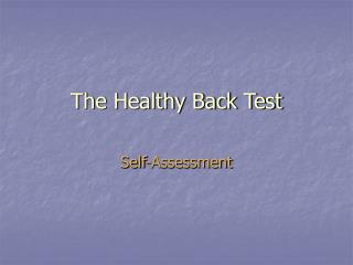 The Healthy Back Test