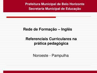 Prefeitura Municipal de Belo Horizonte Secretaria Municipal de Educa  o
