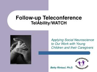 Follow-up Teleconference TelAbility