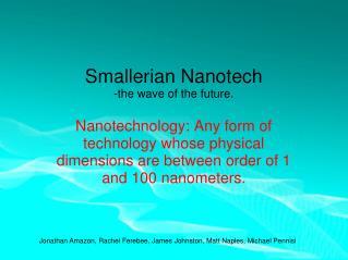Smallerian Nanotech