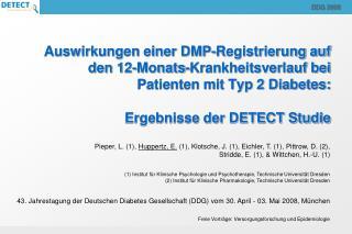 Auswirkungen einer DMP-Registrierung auf den 12-Monats-Krankheitsverlauf bei Patienten mit Typ 2 Diabetes:   Ergebnisse