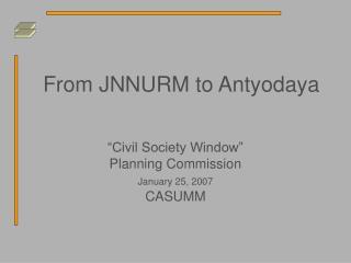 From JNNURM to Antyodaya