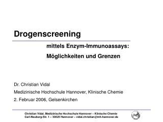 Drogenscreening    mittels Enzym-Immunoassays:    M glichkeiten und Grenzen