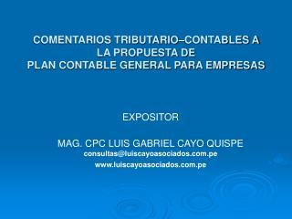 COMENTARIOS TRIBUTARIO CONTABLES A LA PROPUESTA DE   PLAN CONTABLE GENERAL PARA EMPRESAS