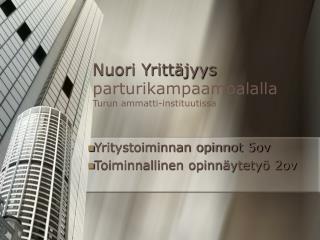Nuori Yritt jyys parturikampaamoalalla Turun ammatti-instituutissa