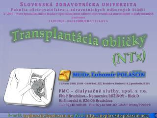 Transplant cia oblicky NTx