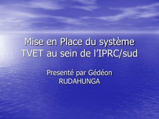 Mise en Place du syst me TVET au sein de l IPRC