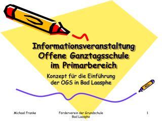 Informationsveranstaltung Offene Ganztagsschule im Primarbereich