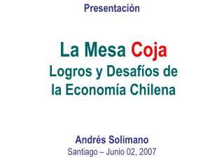 La Mesa Coja  Logros y Desaf os de la Econom a Chilena