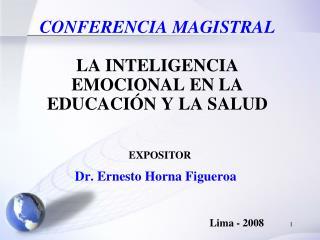 CONFERENCIA MAGISTRAL   LA INTELIGENCIA EMOCIONAL EN LA EDUCACI N Y LA SALUD