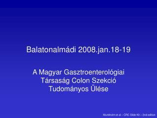 Balatonalm di 2008.jan.18-19