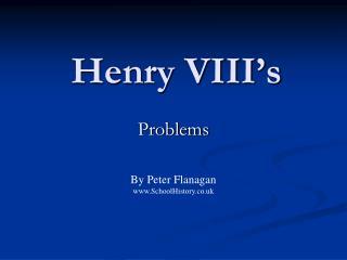 Henry VIII s