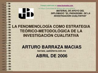 LA FENOMENOLOG A COMO ESTRATEGIA TE RICO-METODOL GICA DE LA INVESTIGACI N CUALITATIVA
