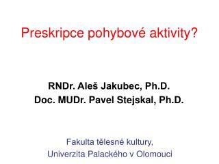 Preskripce pohybov  aktivity
