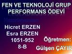 FEN ve TEKNOLOJI GRUP PERFORMANS  DEVI