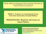 TALLER: Balance y Perspectivas de las Funciones Esenciales de la Salud P blica en las Am ricas Lima, Per   29 a 31 de Ma