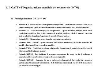 6. Il GATT e l Organizzazione mondiale del commercio WTO