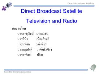 Direct Broadcast Satellite Television and Radio