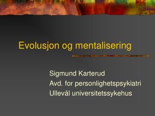 Evolusjon og mentalisering