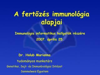 A fertoz s immunol gia alapjai