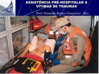 ASSIST NCIA PR -HOSPITALAR A V TIMAS DE TRAUMAS