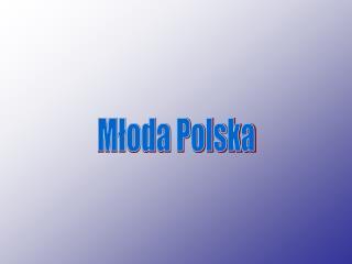 Mloda Polska