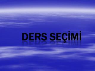 DERS SE