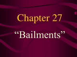 Bailments