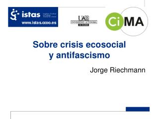 Sobre crisis ecosocial y antifascismo