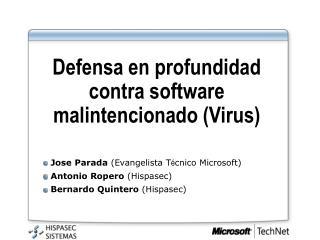 Defensa en profundidad contra software malintencionado Virus