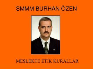 SMMM BURHAN  ZEN