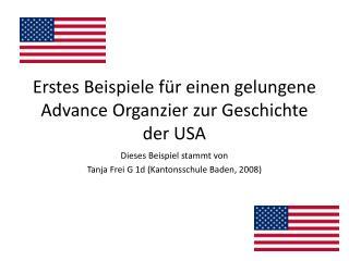 Erstes Beispiele f r einen gelungene Advance Organzier zur Geschichte der USA
