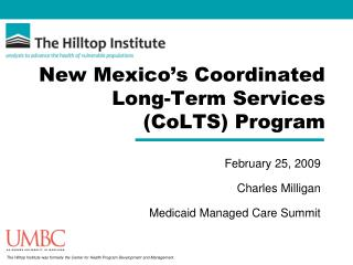 New Mexico s Coordinated Long-Term Services CoLTS Program