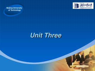 Unit Three