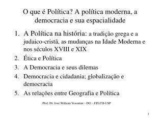 O que   Pol tica A pol tica moderna, a democracia e sua espacialidade