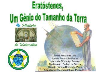 Andr  Amarante Luiz Josiele Prampolin Pastre Maria da Gl ria Ap. Pereira Mariana Ap. Delfino de Souza Ricardo Renato Bor