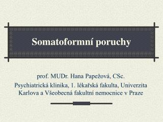 Somatoformn  poruchy
