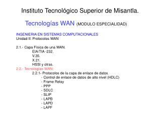Tecnolog as WAN MODULO ESPECIALIDAD