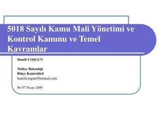 5018 Sayili Kamu Mali Y netimi ve Kontrol Kanunu ve Temel Kavramlar