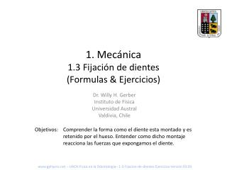 1. Mec nica 1.3 Fijaci n de dientes Formulas  Ejercicios