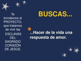 BUSCAS...