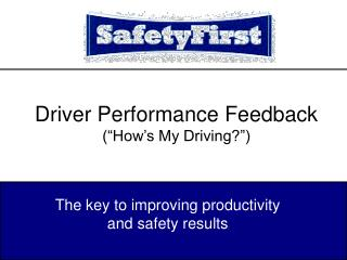 Driver Performance Feedback  How s My Driving