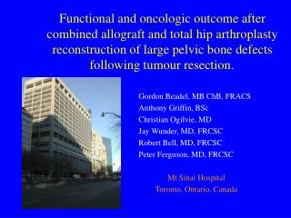 Functional and oncologic outcome after combined allograft and total hip arthroplasty reconstruction of large pelvic bone