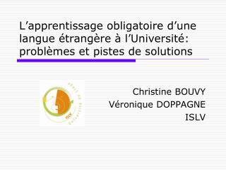 L apprentissage obligatoire d une langue  trang re   l Universit : probl mes et pistes de solutions